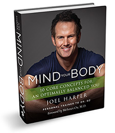 Mind Your Body - Joel Harper Fitness